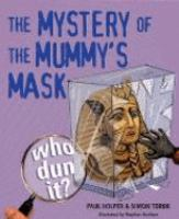 The Mystery Of The Mummy's Mask