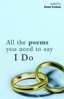 All the Poems You Need to Say I Do