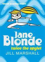 JANE BLONDE : TWICE THE SPYLET