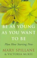 Be as Young as You Want to Be