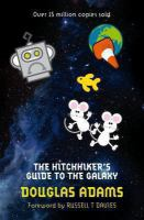 The hitchhiker's guide to the galaxy. Volume one in the trilogy of five