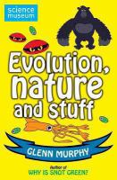 Evolution, Nature and Stuff