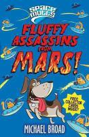 Fluffy Assassins From Mars!
