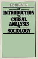 An Introduction to Causal Analysis in Sociology