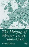 The Making of Western Jewry, 1600-1819