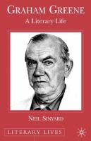 Graham Greene: A Literary Life (Literary Lives)