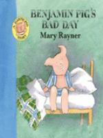 Benjamin Pig's Bad Day
