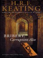 Bribery, Corruption Also