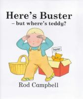 Here's Buster, but Where's Teddy?