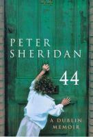 44, A Dublin Memoir