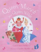 Queen Munch And Queen Nibble