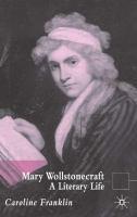 Mary Wollstonecraft: A Literary Life (Literary Lives)