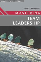 Mastering Team Leadership