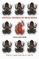 Critical Theories of Mass Media