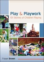 Play and Playwork