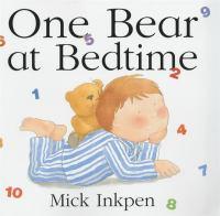 One Bear at Bedtime [kit]