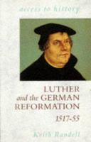 Luther and the German Reformation, 1517-55
