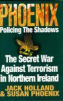 Phoenix Policing the Shadows