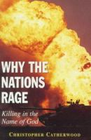 Why the Nations Rage