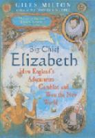 Big Chief Elizabeth