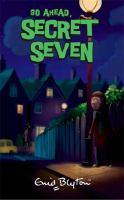 Go Ahead, Secret Seven