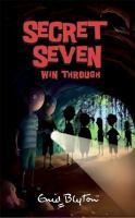 Secret Seven Win Through