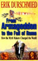 From Armageddon to the Fall of Rome