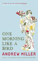 One Morning Like A Bird