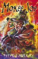Mokee Joe : The Doomsday Trail