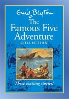 The Famous Five Adventure Collection