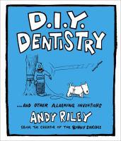 D.I.Y. Dentistry