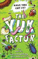 The Yuk Factor