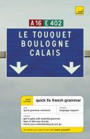 Quick Fix French Grammar