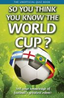 So You Think You Know the World Cup?