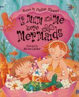 If Mum and Me Were Mermaids