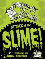 Attack of the Slime!