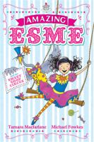 Amazing Esme And The Sweet Shop Circus