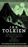 Sir Gawain And The Green Knight ; Pearl ; Sir Orfeo