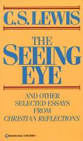The Seeing Eye and Other Selected Essays From Christian Reflections