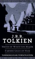 Smith of Wooton Major ; And, Farmer Giles of Ham