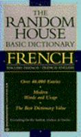The Random House Basic Dictionary, French-English, English-French