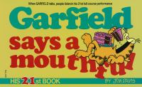Garfield Says A Mouthful