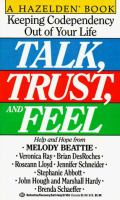 Talk, Trust And Feel