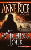 The witching hour : a novel