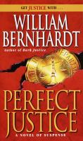 Perfect Justice : [a Novel Featuring Lawyer Ben Kincaid]