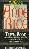 The Anne Rice Trivia Book