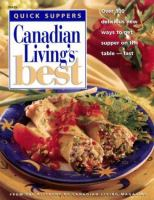 Canadian Living's Best Quick Suppers