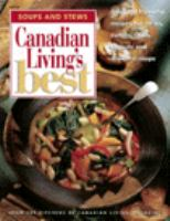 Canadian Living's Best Soups and Stews