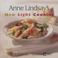 Anne Lindsay's New Light Cooking