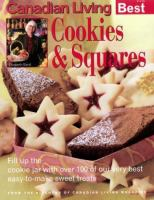 Canadian Living's Best Cookies and Squares